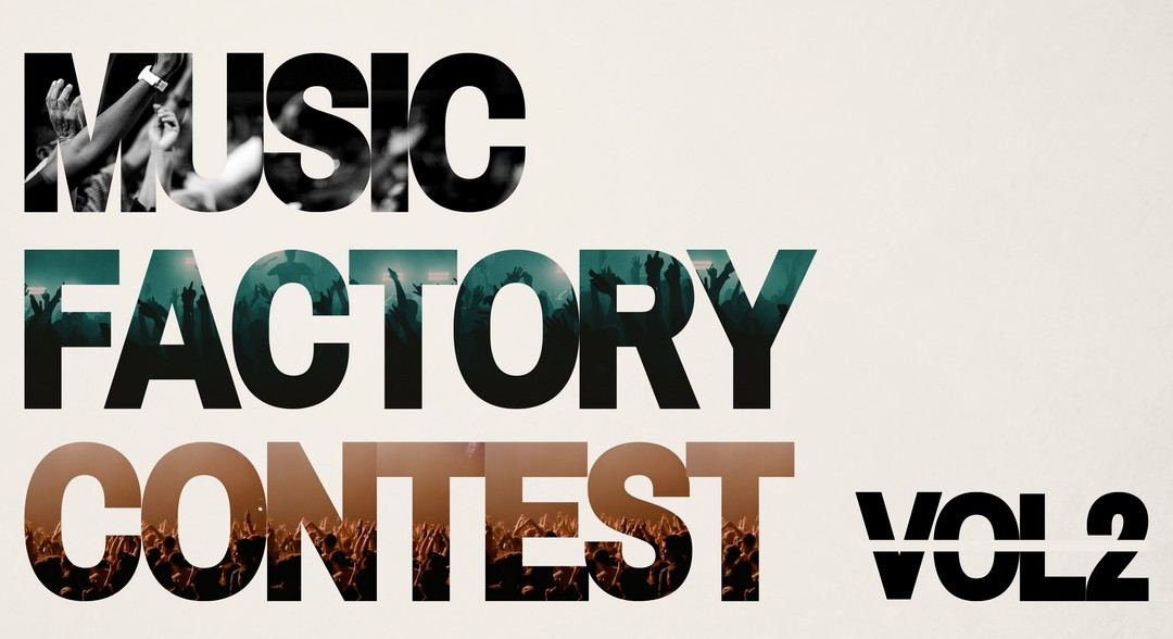 MUSIC FACTORY CONTEST – VOL. 2